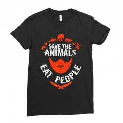 save animals eat people Ladies Fitted T-Shirt | Artistshot