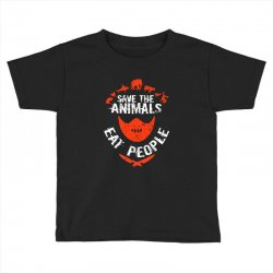 save animals eat people Toddler T-shirt | Artistshot