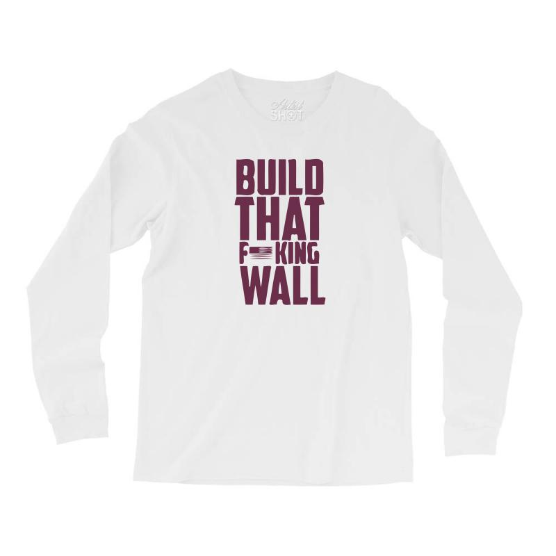 0bf94cb4 Custom Build That Wall! Long Sleeve Shirts By Mdk Art - Artistshot