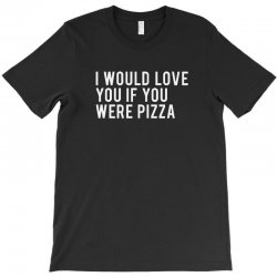 love or pizza T-Shirt | Artistshot