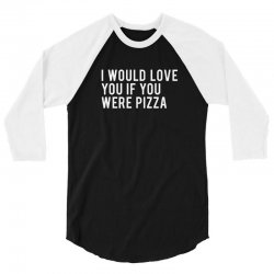 love or pizza 3/4 Sleeve Shirt | Artistshot