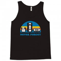 never forget Tank Top | Artistshot