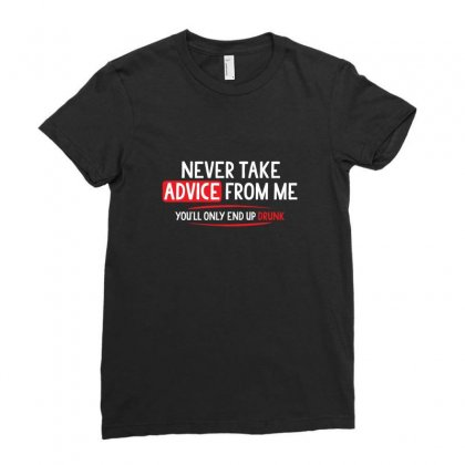 Advice Drunk Ladies Fitted T-shirt Designed By Mdk Art