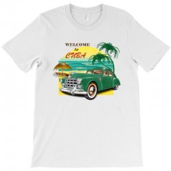 welcome to cuba T-Shirt | Artistshot