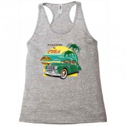 welcome to cuba Racerback Tank | Artistshot