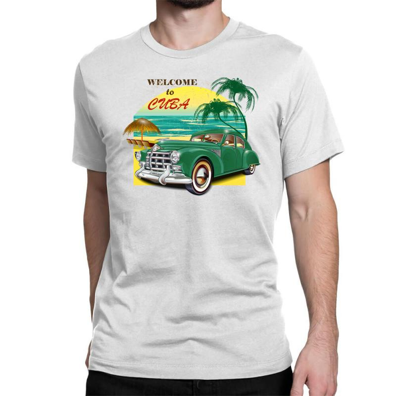 Welcome To Cuba Classic T-shirt | Artistshot