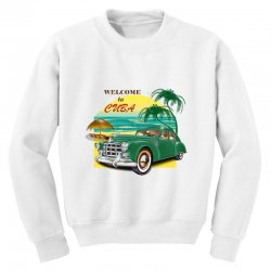 welcome to cuba Youth Sweatshirt | Artistshot