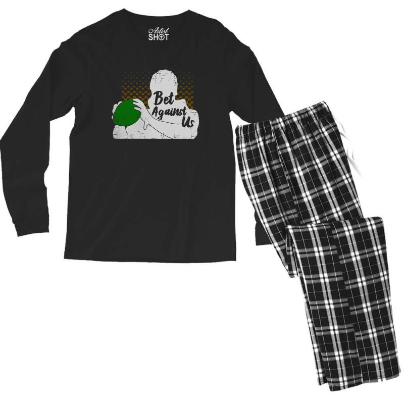 Bet Against Us Funny Men's Long Sleeve Pajama Set | Artistshot
