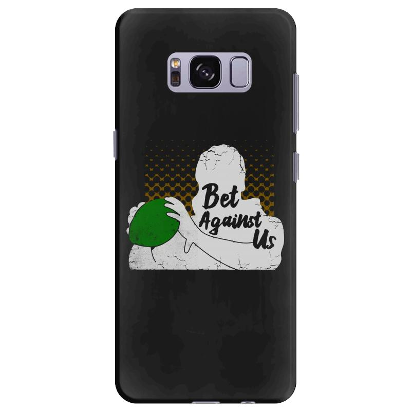 Bet Against Us Funny Samsung Galaxy S8 Plus Case | Artistshot