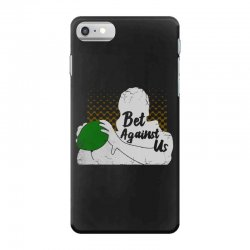 bet against us funny iPhone 7 Case | Artistshot