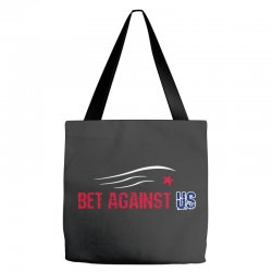 bet against us Tote Bags | Artistshot