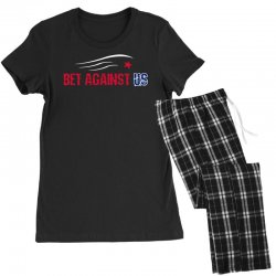 bet against us Women's Pajamas Set | Artistshot