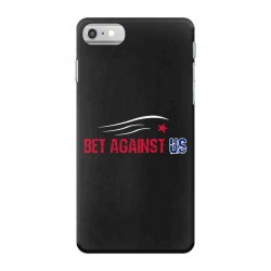 bet against us iPhone 7 Case | Artistshot