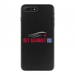 bet against us iPhone 7 Plus Case | Artistshot