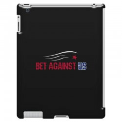 bet against us iPad 3 and 4 Case | Artistshot