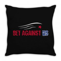 bet against us Throw Pillow | Artistshot