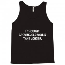 growing longer Tank Top | Artistshot