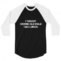 growing longer 3/4 Sleeve Shirt | Artistshot