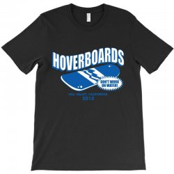 hoverboards don't work on wate T-Shirt   Artistshot