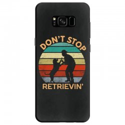 don't stop retrieving   retriever dog Samsung Galaxy S8 Case | Artistshot