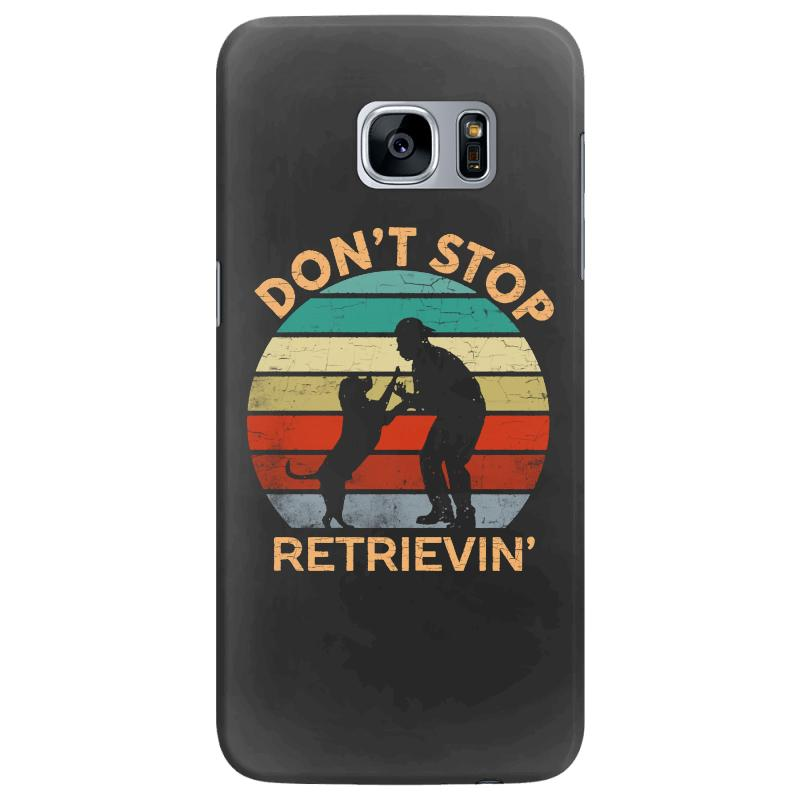 Don't Stop Retrieving   Retriever Dog Samsung Galaxy S7 Edge Case | Artistshot