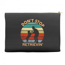 don't stop retrieving   retriever dog Accessory Pouches | Artistshot