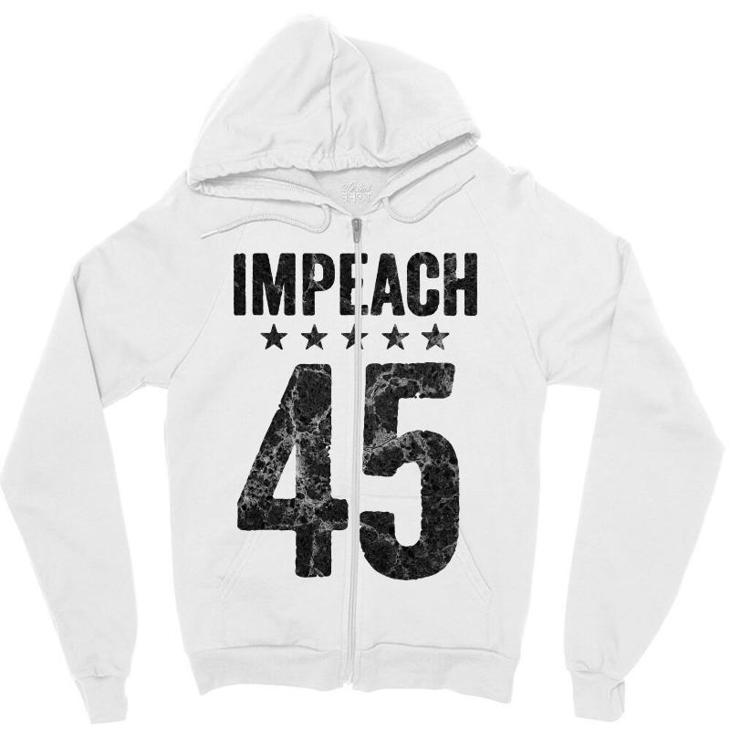 Impeach 45   Anti Trump Zipper Hoodie | Artistshot