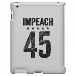 impeach 45   anti trump iPad 3 and 4 Case | Artistshot
