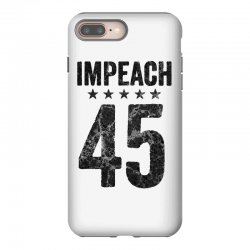 impeach 45   anti trump iPhone 8 Plus Case | Artistshot