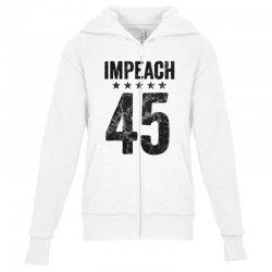 impeach 45   anti trump Youth Zipper Hoodie | Artistshot