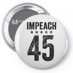 impeach 45   anti trump Pin-back button | Artistshot