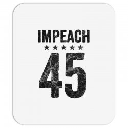 impeach 45   anti trump Mousepad | Artistshot