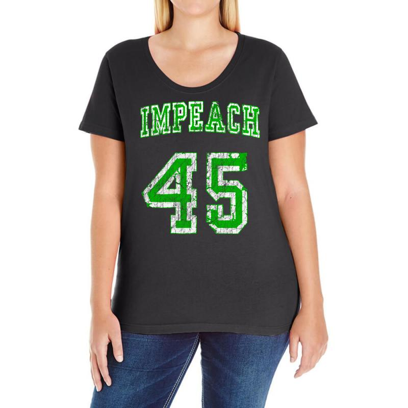 Impeach 45 Trump Ladies Curvy T-shirt | Artistshot