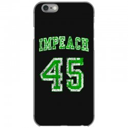 impeach 45 trump iPhone 6/6s Case | Artistshot