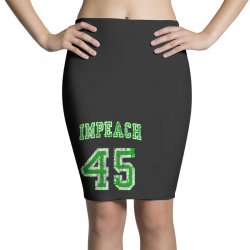 impeach 45 trump Pencil Skirts | Artistshot