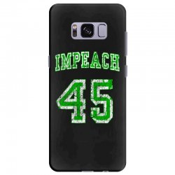 impeach 45 trump Samsung Galaxy S8 Plus Case | Artistshot
