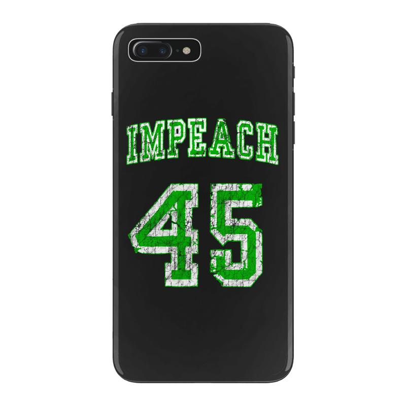 Impeach 45 Trump Iphone 7 Plus Case | Artistshot