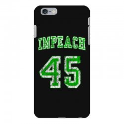 impeach 45 trump iPhone 6 Plus/6s Plus Case | Artistshot