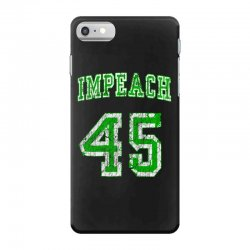 impeach 45 trump iPhone 7 Case | Artistshot