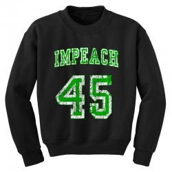 impeach 45 trump Youth Sweatshirt | Artistshot