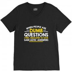 dumb questions V-Neck Tee | Artistshot