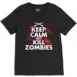 keep calm and kill zombies V-Neck Tee | Artistshot
