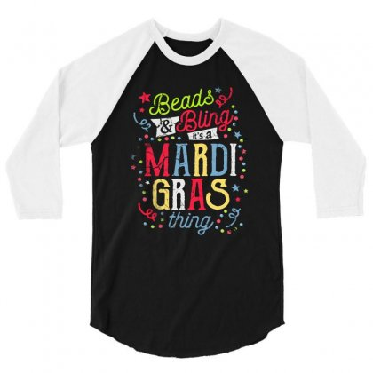 Beads And Bling Its A Mardi Gras Thing 3/4 Sleeve Shirt Designed By Vanode Art