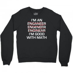 engineer math Crewneck Sweatshirt | Artistshot