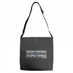 Good Friends Don/'t Let You Do Stupid Things Alone Quote Novelty Vanity Metal License Plate 6  x 12