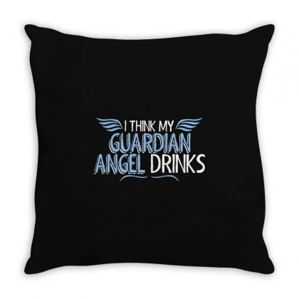 I Think My Guardian Angel Drinks Throw Pillow Designed By Mdk Art