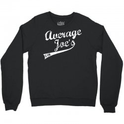 average joes gym Crewneck Sweatshirt | Artistshot