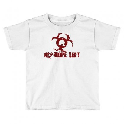 Resident Evil No Hope Toddler T-shirt Designed By Micmat