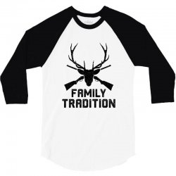 family tradition 3/4 Sleeve Shirt | Artistshot
