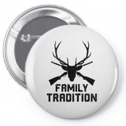 family tradition Pin-back button | Artistshot